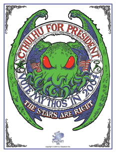 Cthulhu for President Sign